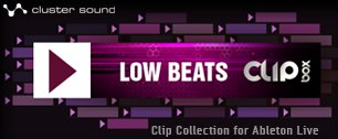 Low Beats Clipbox - Clip Collection for Ableton Live